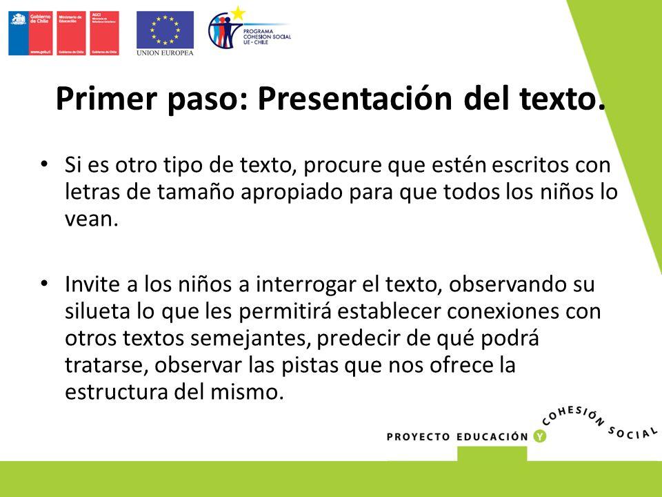 Primer paso: Presentación del texto.