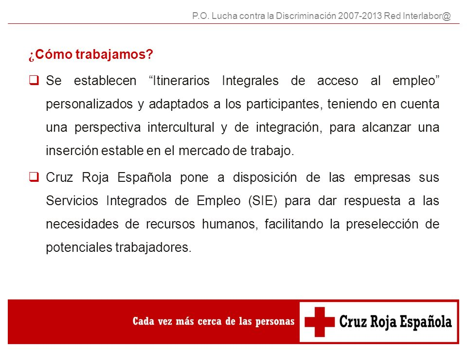 P.O. Lucha contra la Discriminación 2007-2013 Red Interlabor@