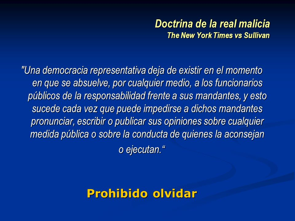 Doctrina de la real malicia The New York Times vs Sullivan