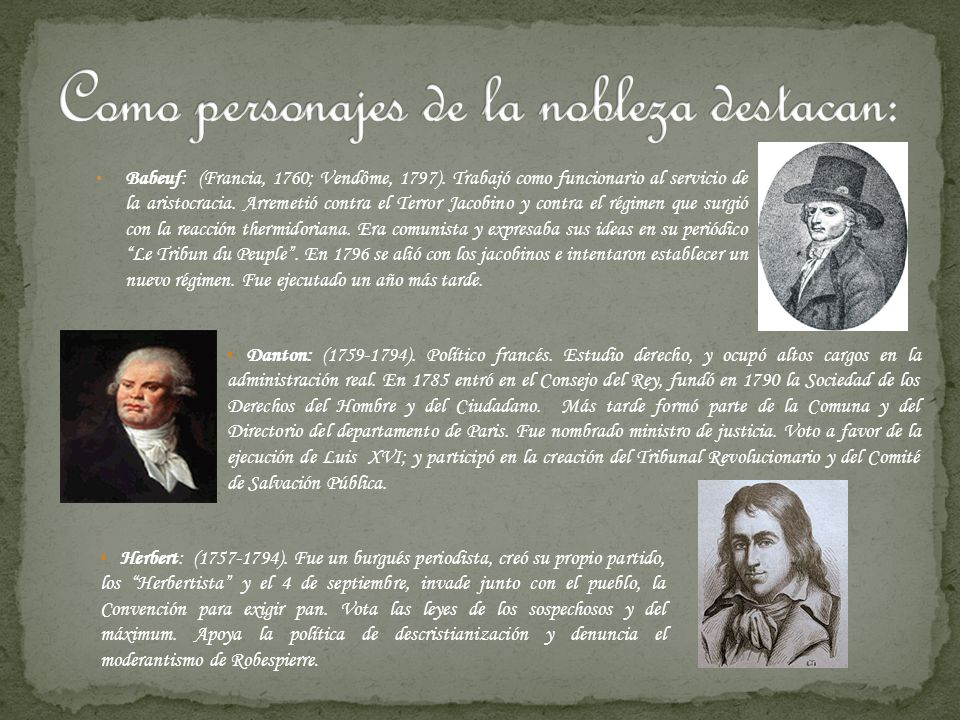 Como personajes de la nobleza destacan:
