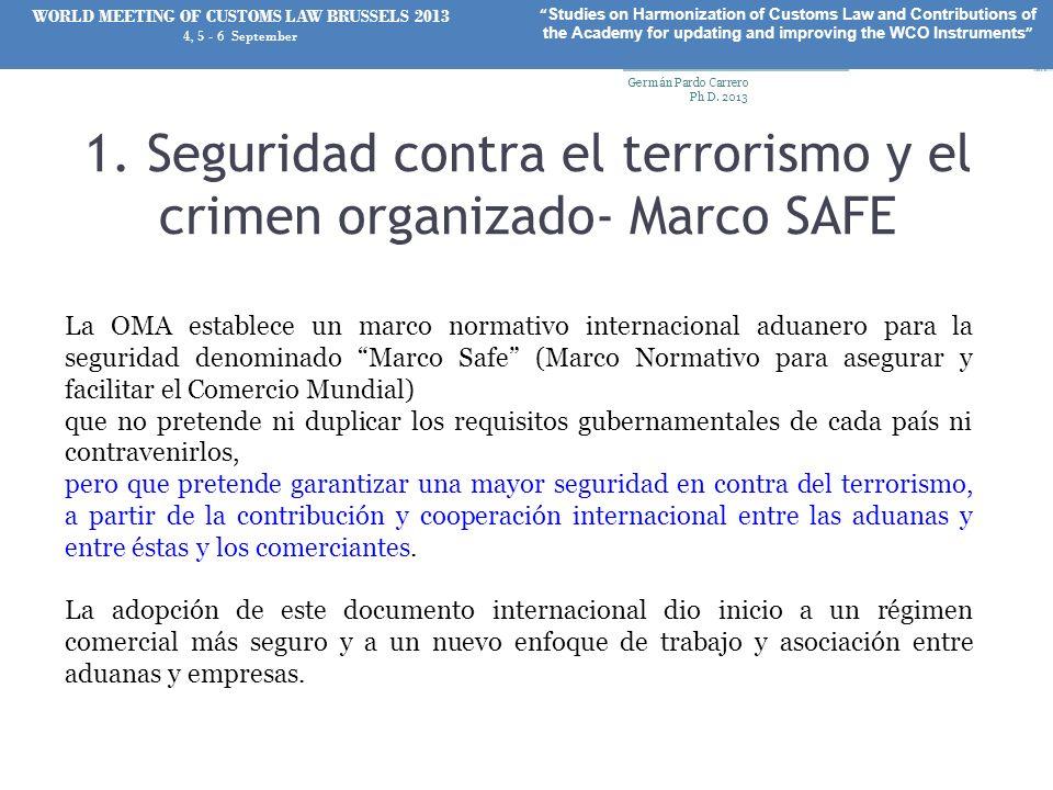1. Seguridad contra el terrorismo y el crimen organizado- Marco SAFE