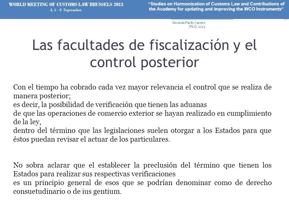 Las facultades de fiscalización y el control posterior