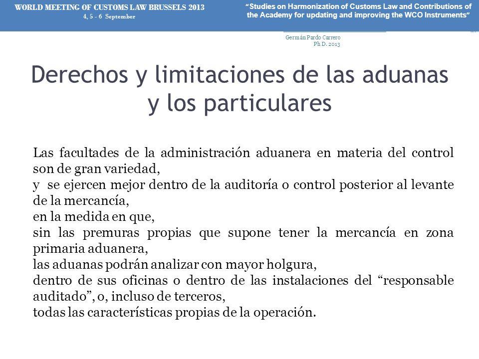 Derechos y limitaciones de las aduanas y los particulares