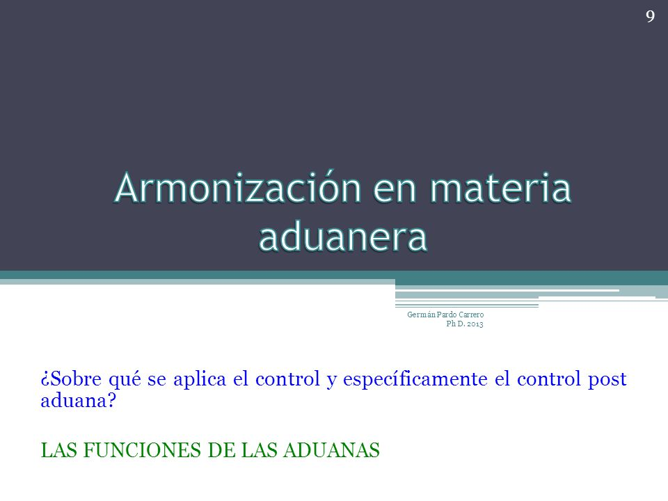 Armonización en materia aduanera