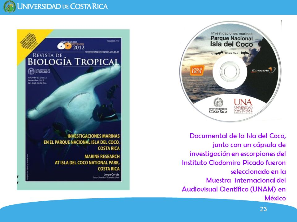 Documental de la Isla del Coco, junto con un cápsula de investigación en escorpiones del Instituto Clodomiro Picado fueron seleccionado en la Muestra internacional del Audiovisual Científico (UNAM) en México
