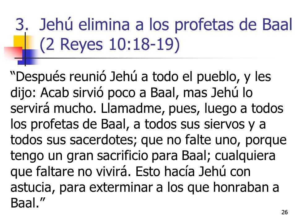 Jehú elimina a los profetas de Baal (2 Reyes 10:18-19)