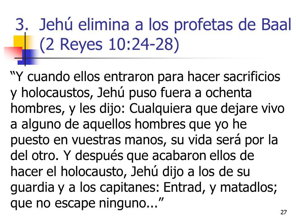 Jehú elimina a los profetas de Baal (2 Reyes 10:24-28)