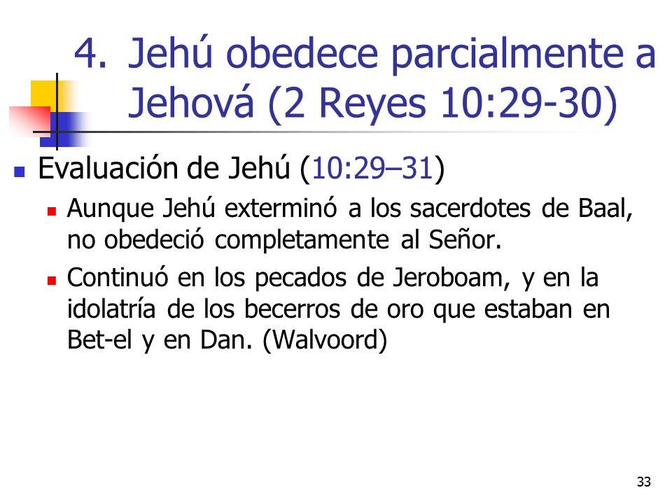 Jehú obedece parcialmente a Jehová (2 Reyes 10:29-30)