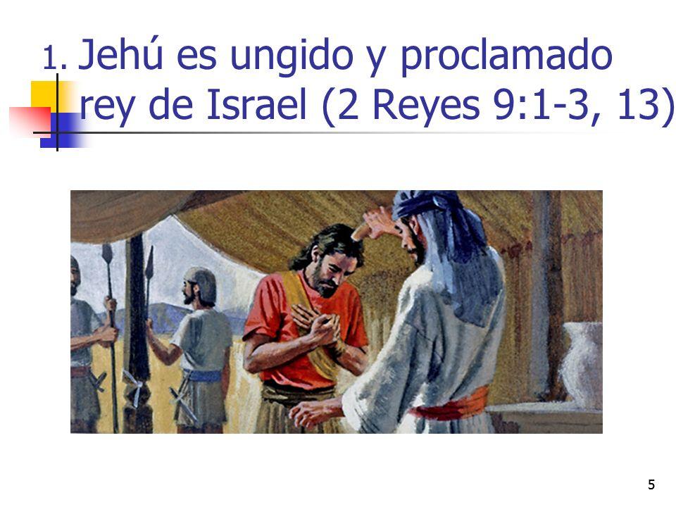 Jehú es ungido y proclamado rey de Israel (2 Reyes 9:1-3, 13)