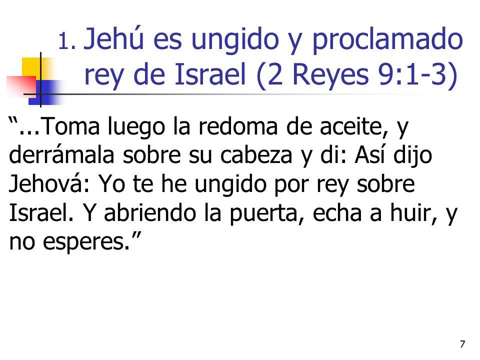 Jehú es ungido y proclamado rey de Israel (2 Reyes 9:1-3)