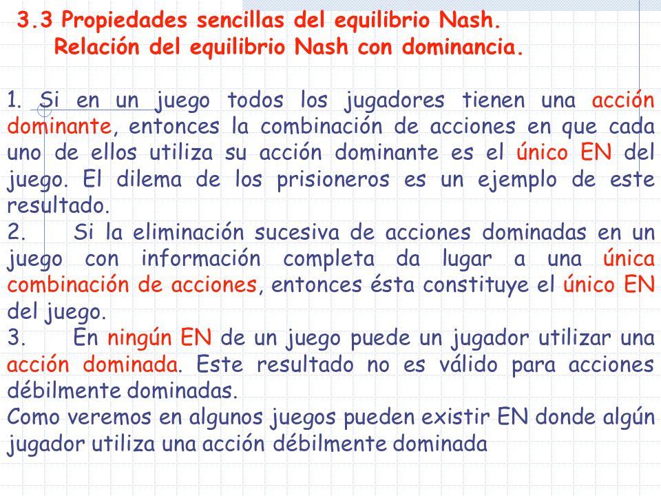3.3 Propiedades sencillas del equilibrio Nash.
