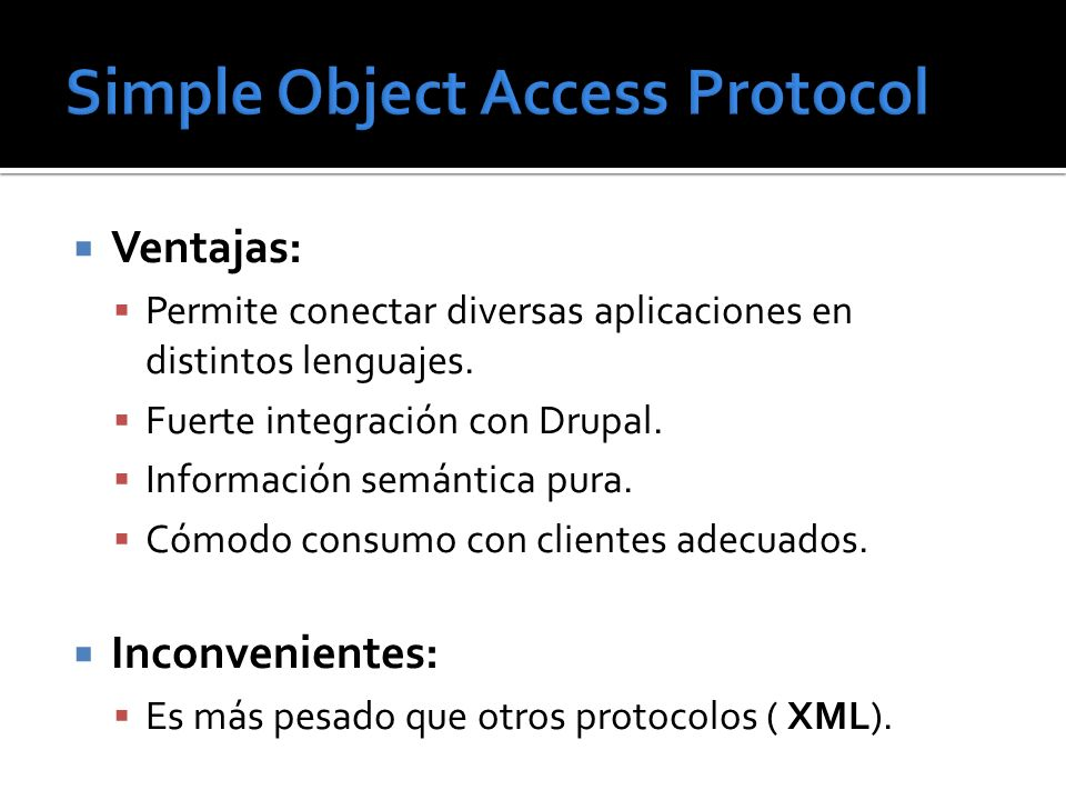 Simple Object Access Protocol