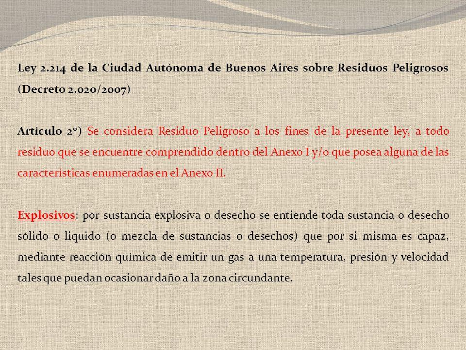 Ley 2.214 de la Ciudad Autónoma de Buenos Aires sobre Residuos Peligrosos (Decreto 2.020/2007)