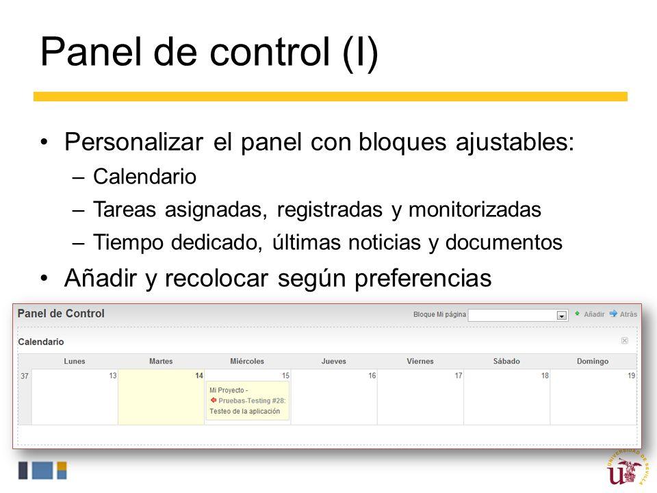 Panel de control (I) Personalizar el panel con bloques ajustables: