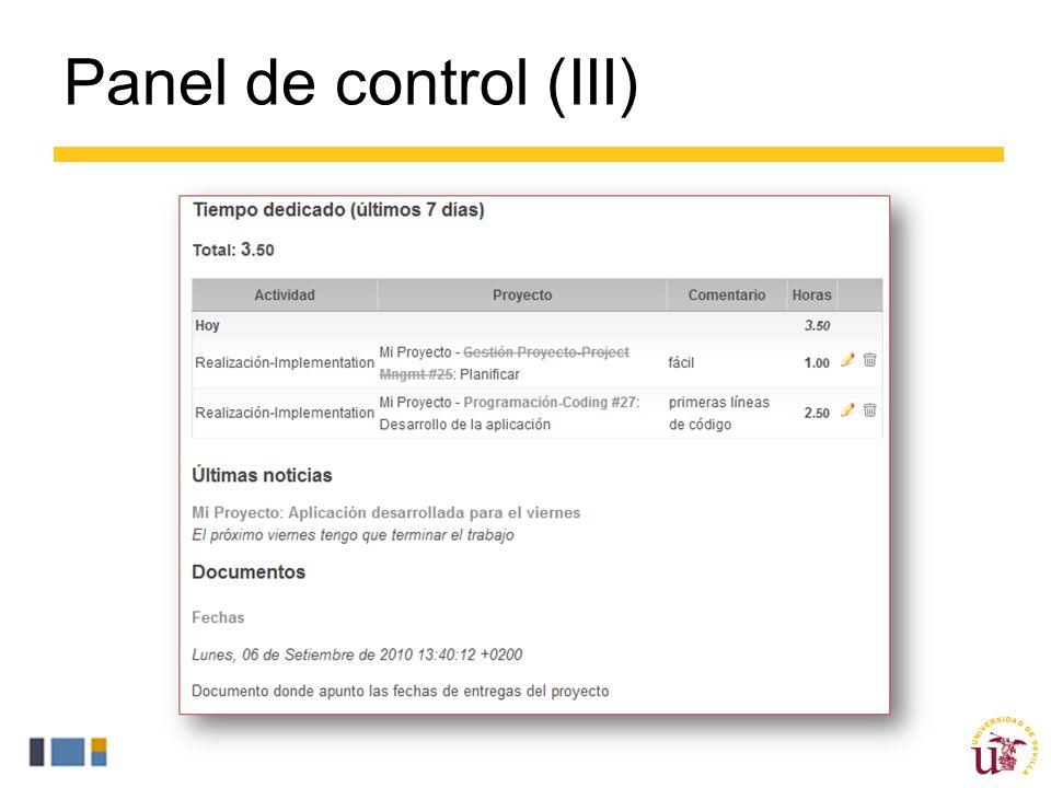Panel de control (III) Tiempo dedicado proporciona un vistazo general del tiempo dedicado por el usuario en los últimos 7 días.