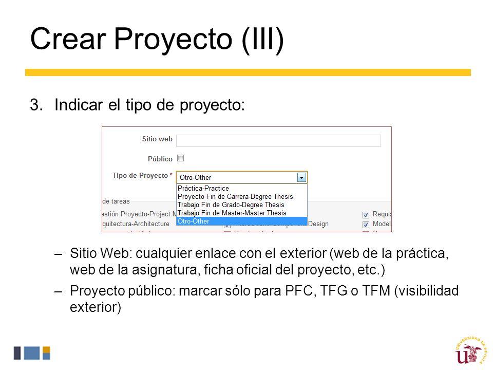 Crear Proyecto (III) Indicar el tipo de proyecto: