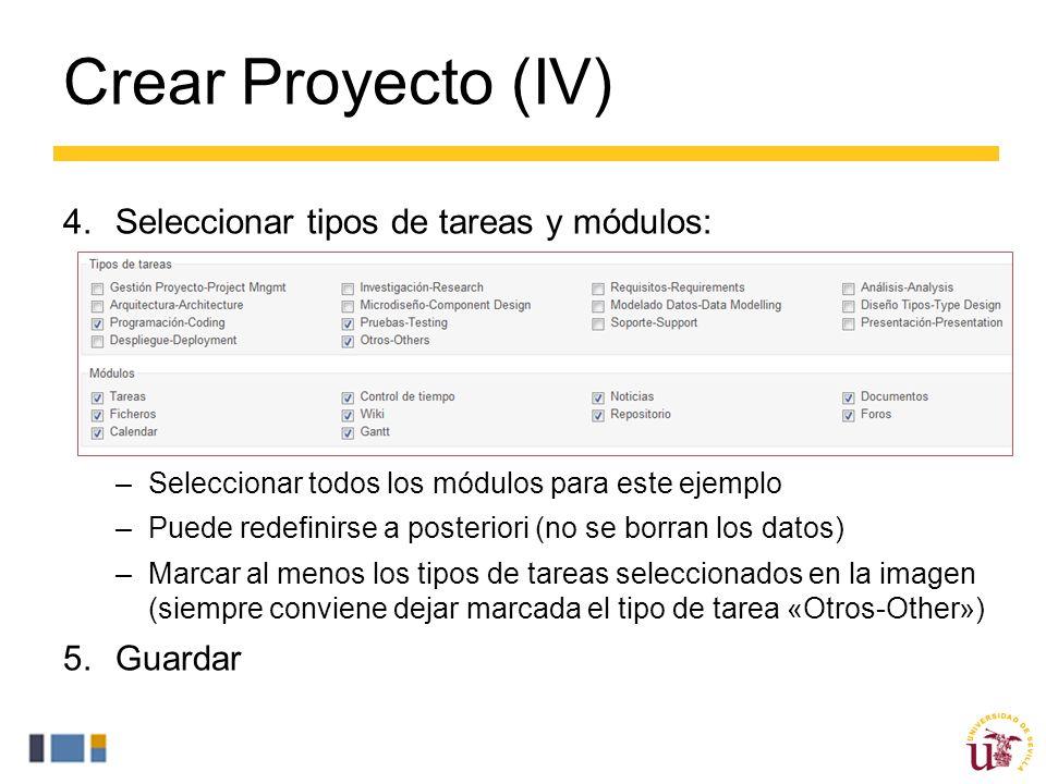 Crear Proyecto (IV) Seleccionar tipos de tareas y módulos: Guardar