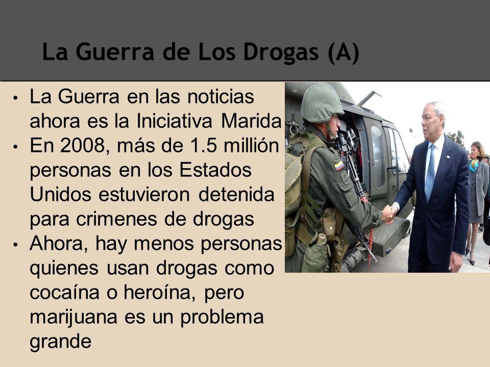 La Guerra de Los Drogas (A)