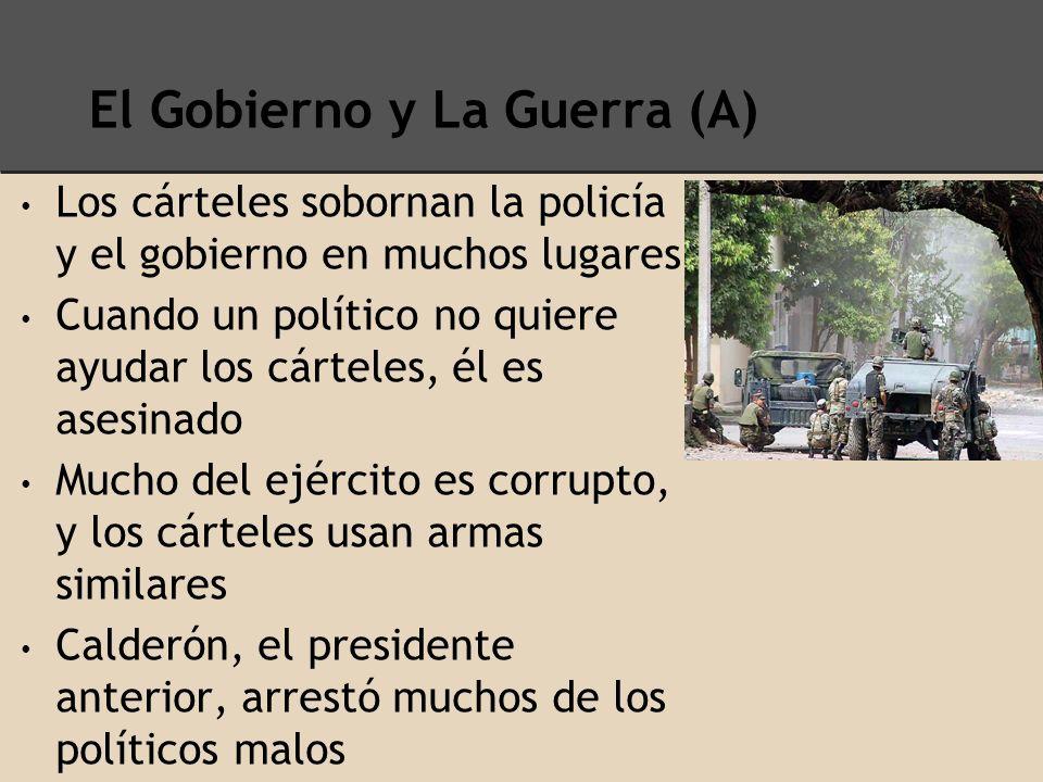 El Gobierno y La Guerra (A)