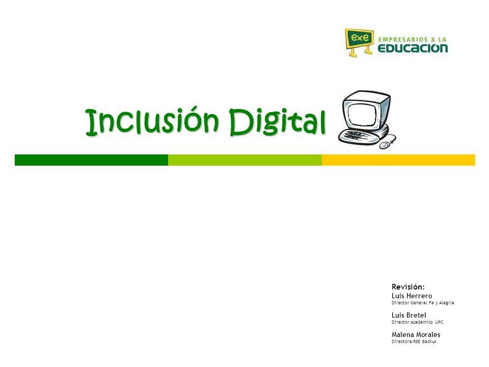 Inclusión Digital Revisión: Luis Herrero Luis Bretel Malena Morales