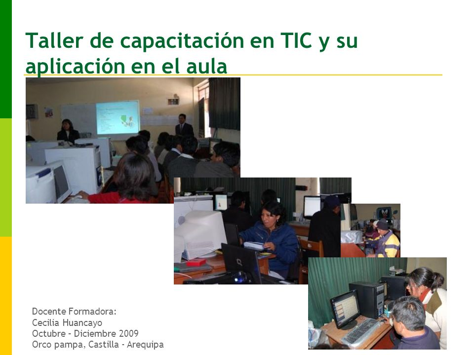 Taller de capacitación en TIC y su aplicación en el aula