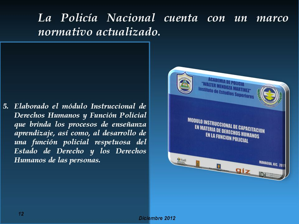 La Policía Nacional cuenta con un marco normativo actualizado.