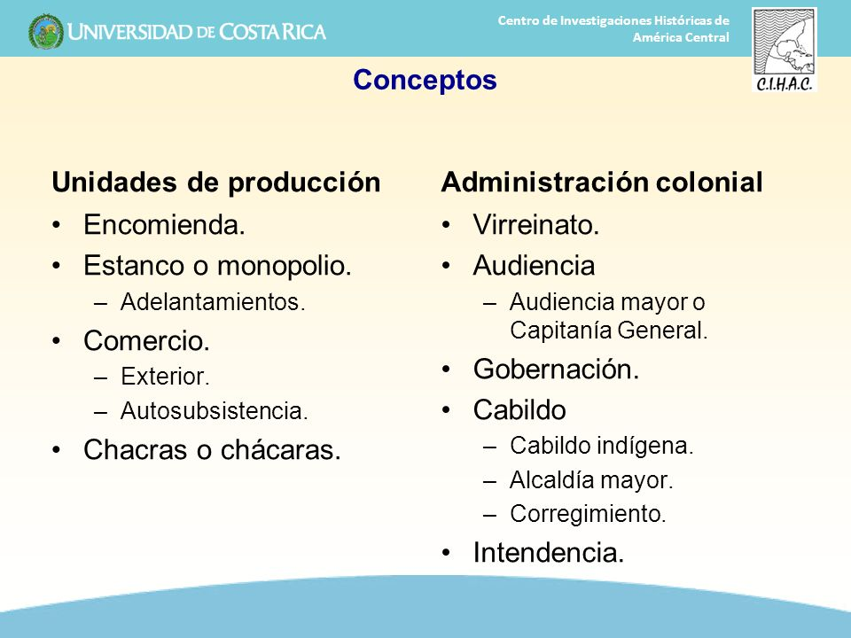 Unidades de producción Administración colonial