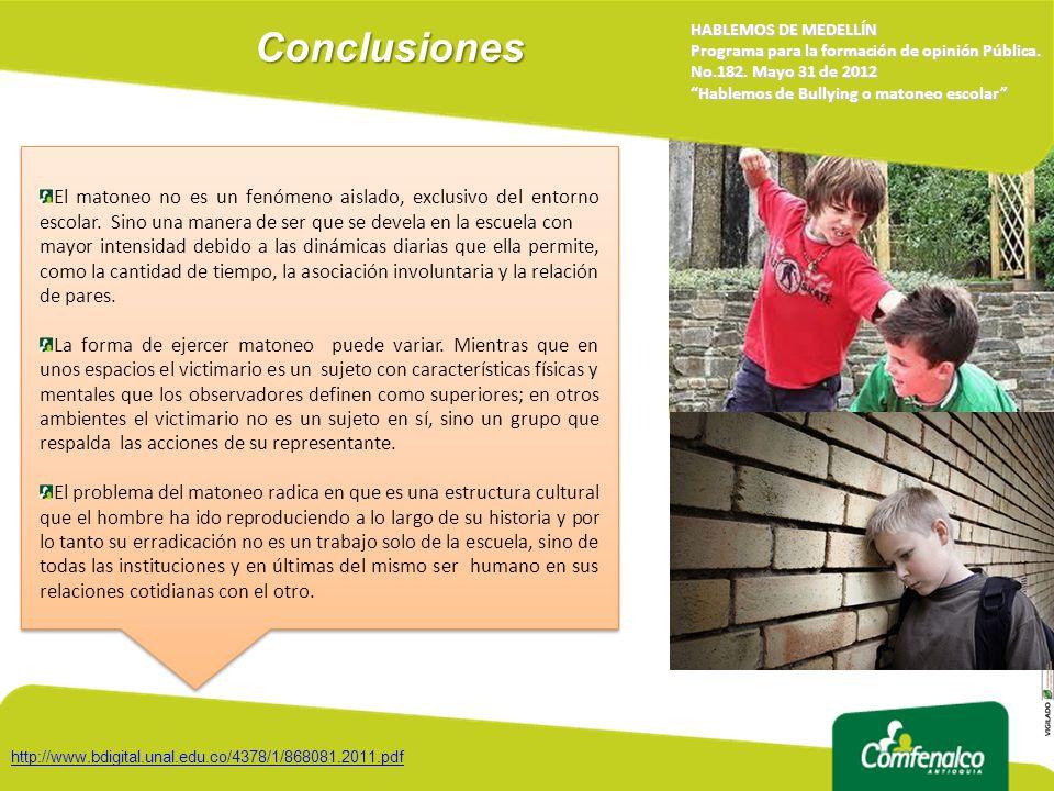 Conclusiones HABLEMOS DE MEDELLÍN. Programa para la formación de opinión Pública. No.182. Mayo 31 de 2012.