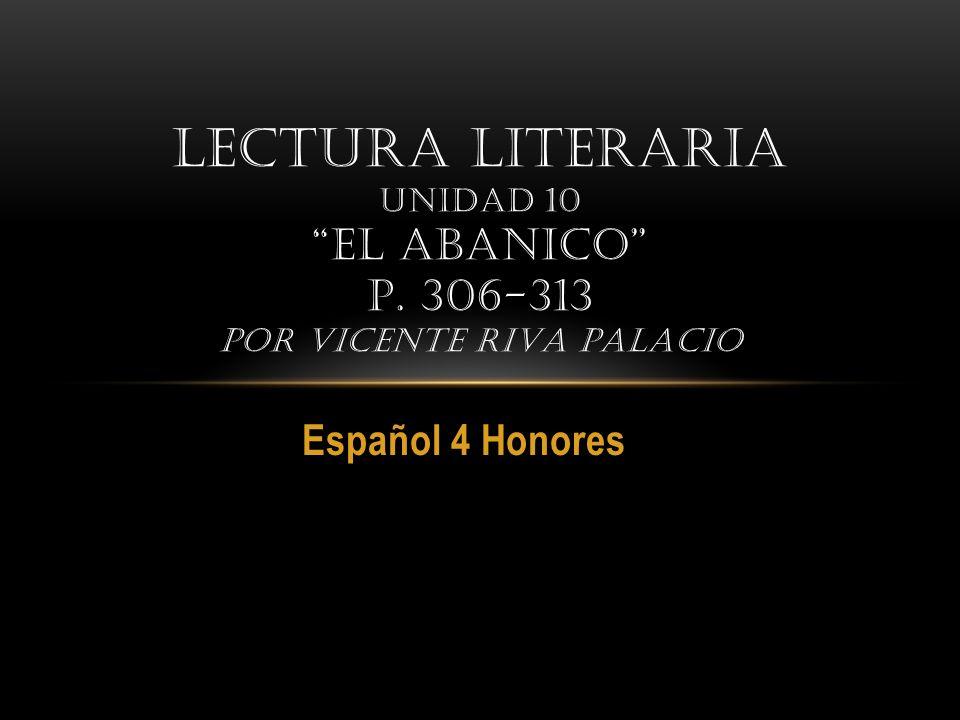 Lectura literaria Unidad 10 El abanico p