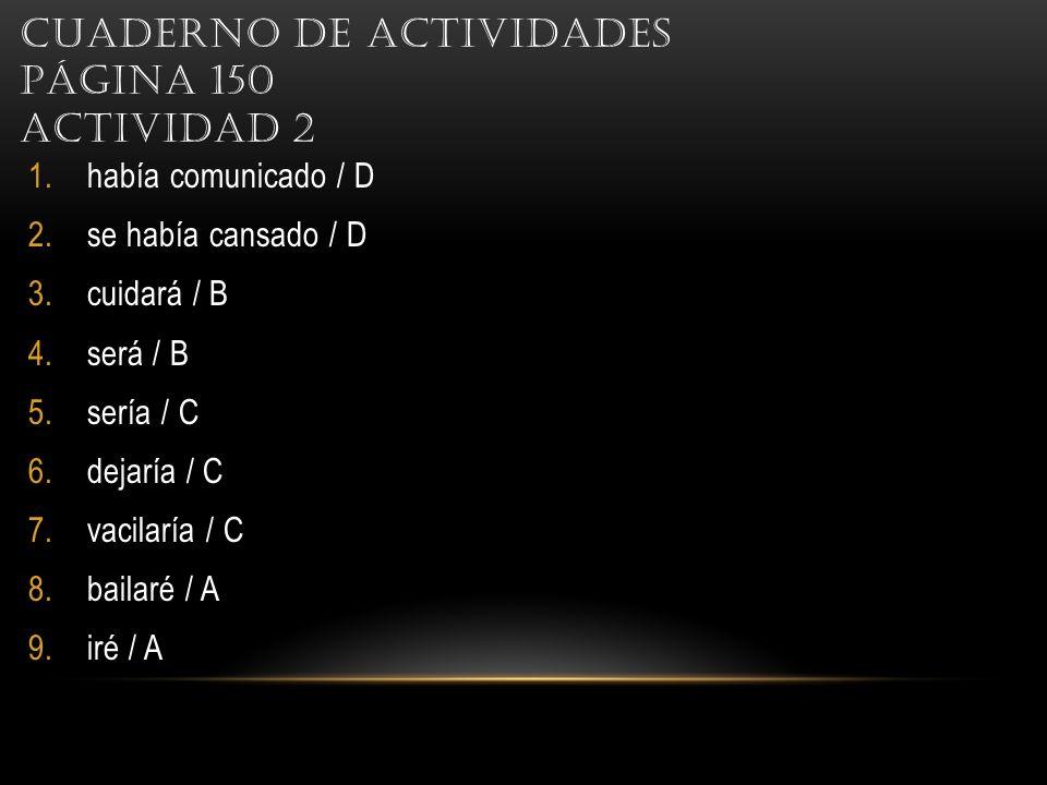 Cuaderno de actividades Página 150 Actividad 2