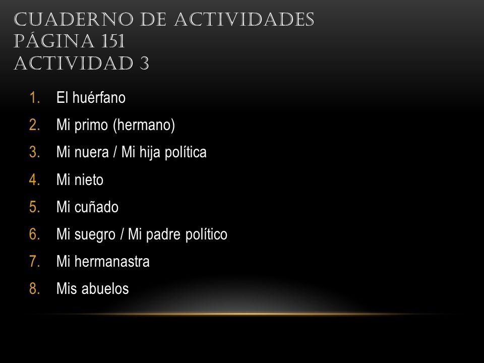 Cuaderno de actividades Página 151 Actividad 3