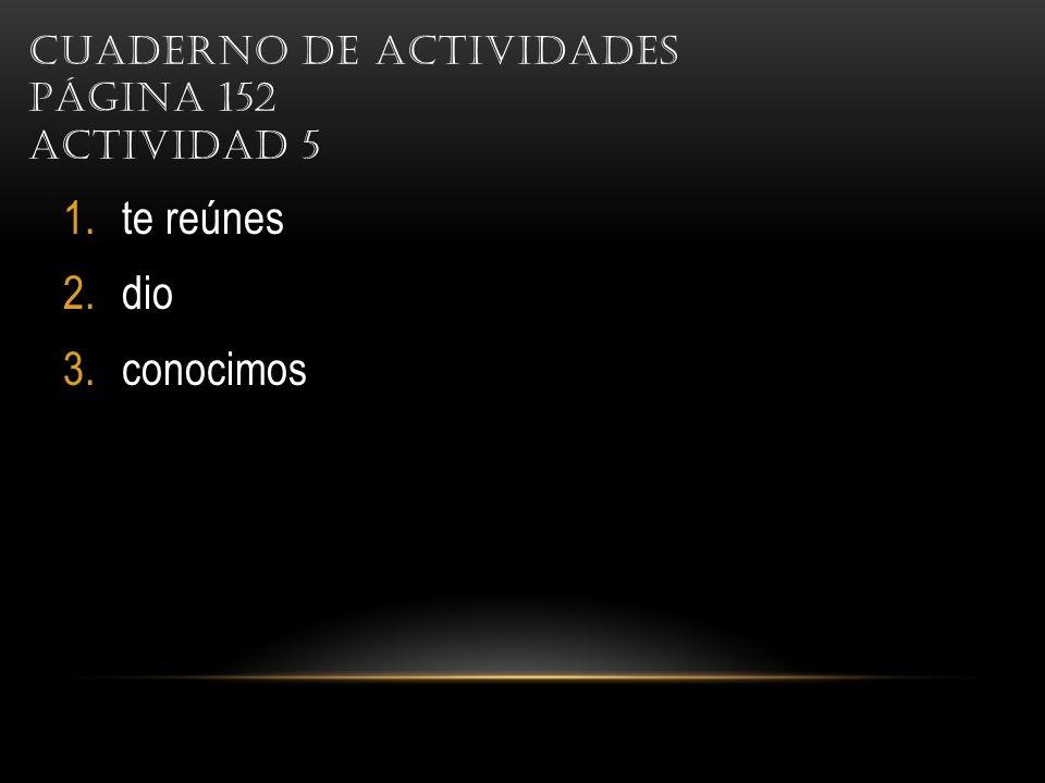 Cuaderno de actividades Página 152 Actividad 5