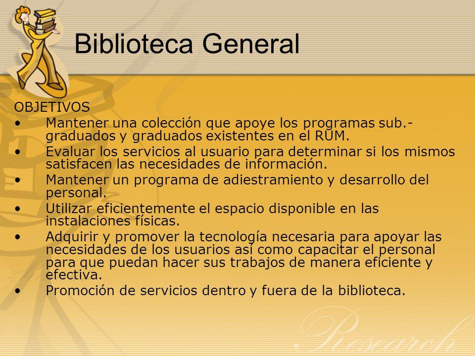 Biblioteca General OBJETIVOS