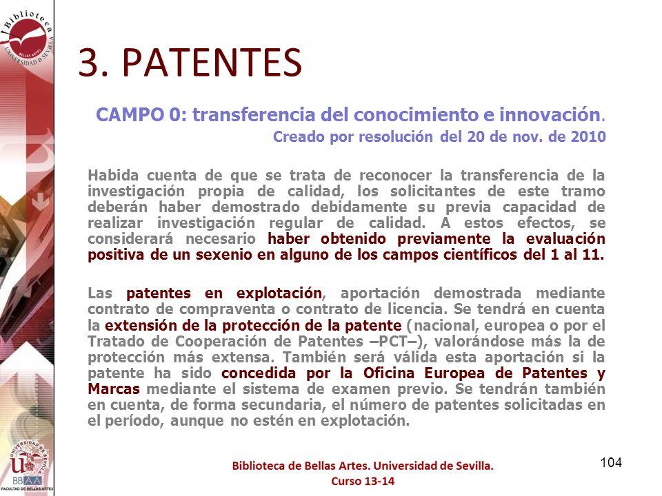 3. PATENTES CAMPO 0: transferencia del conocimiento e innovación.
