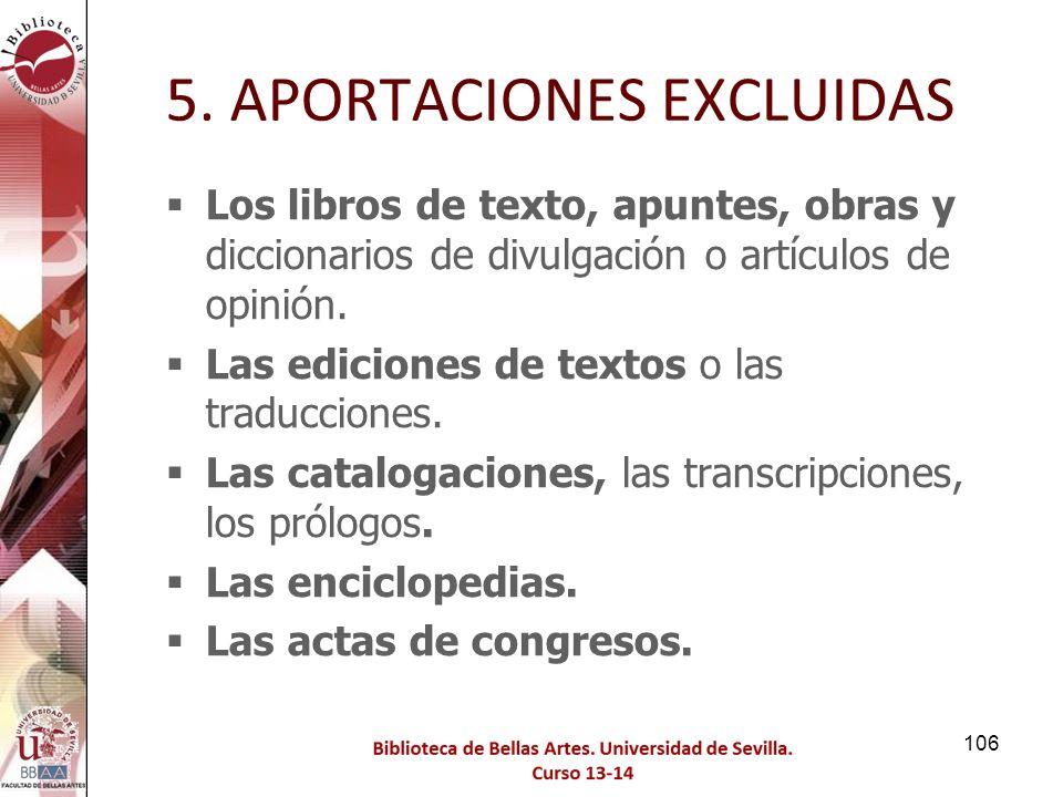5. APORTACIONES EXCLUIDAS