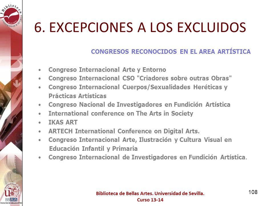 6. EXCEPCIONES A LOS EXCLUIDOS