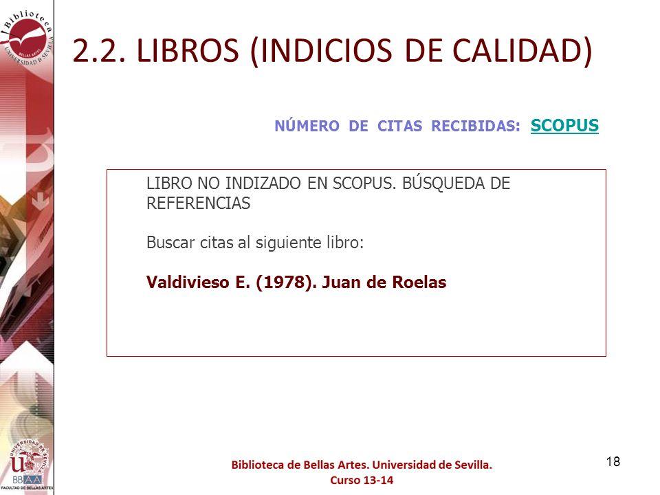 2.2. LIBROS (INDICIOS DE CALIDAD)