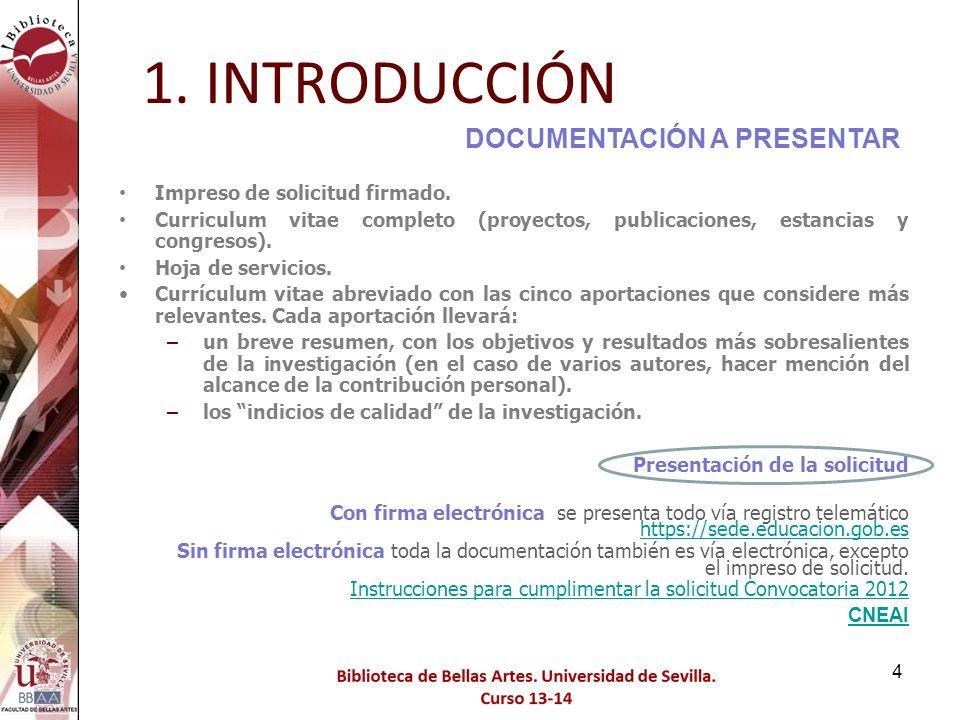 1. INTRODUCCIÓN DOCUMENTACIÓN A PRESENTAR