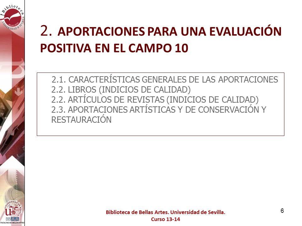 2. APORTACIONES PARA UNA EVALUACIÓN POSITIVA EN EL CAMPO 10