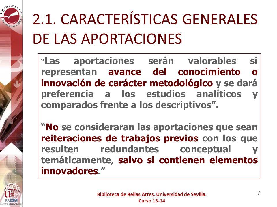 2.1. CARACTERÍSTICAS GENERALES DE LAS APORTACIONES