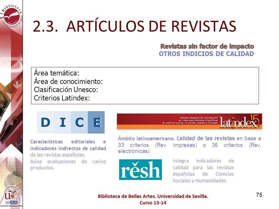 2.3. ARTÍCULOS DE REVISTAS Área temática: Área de conocimiento: