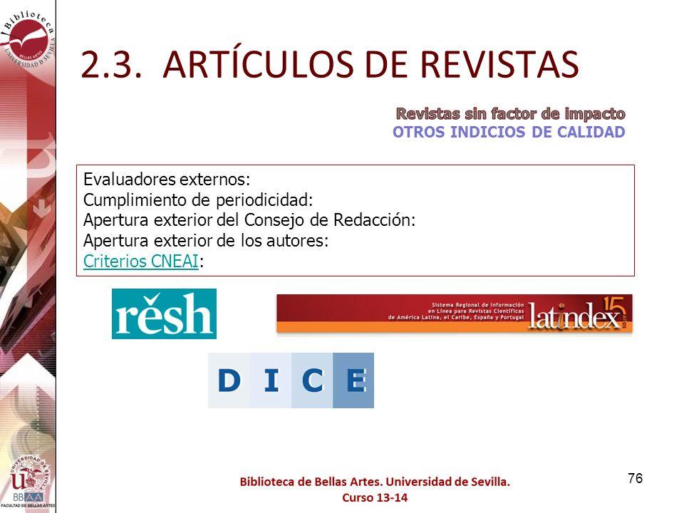 2.3. ARTÍCULOS DE REVISTAS Evaluadores externos: