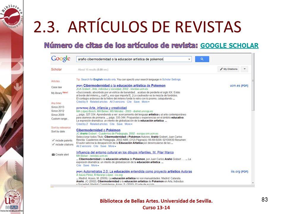 2.3. ARTÍCULOS DE REVISTAS Número de citas de los artículos de revista: GOOGLE SCHOLAR