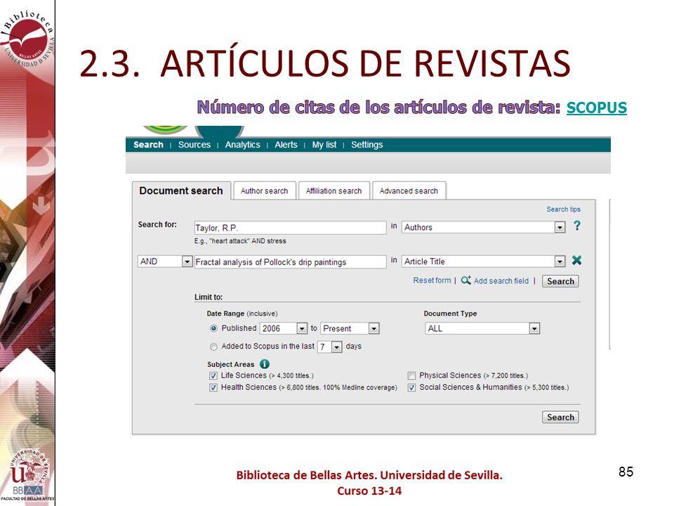 2.3. ARTÍCULOS DE REVISTAS Número de citas de los artículos de revista: SCOPUS