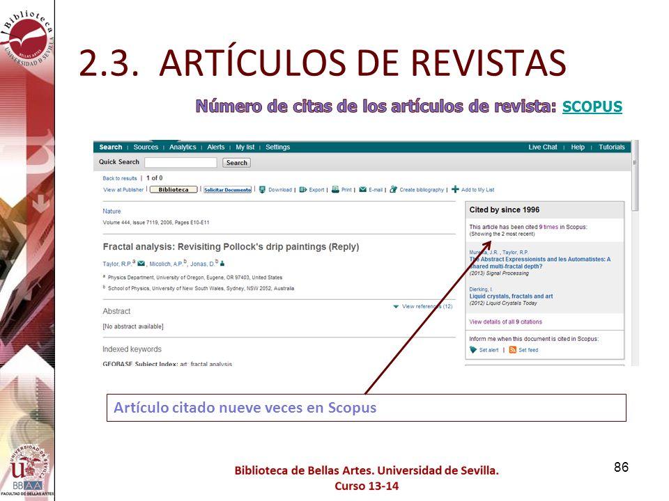 2.3. ARTÍCULOS DE REVISTAS Número de citas de los artículos de revista: SCOPUS.