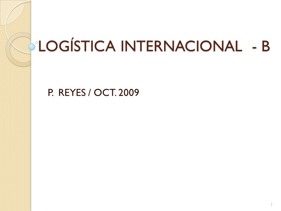LOGÍSTICA INTERNACIONAL - B