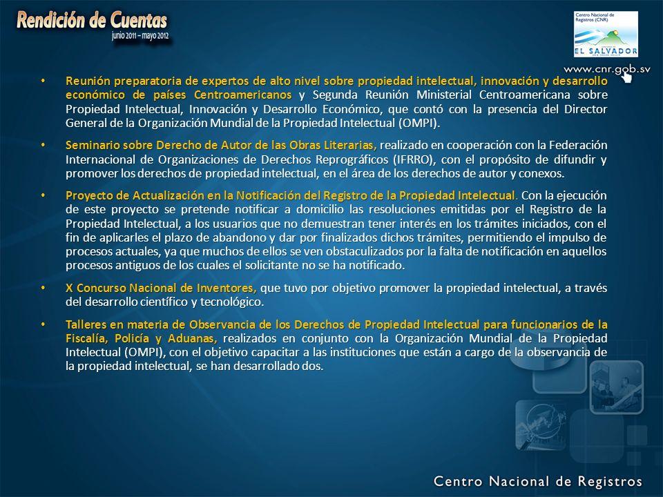 Reunión preparatoria de expertos de alto nivel sobre propiedad intelectual, innovación y desarrollo económico de países Centroamericanos y Segunda Reunión Ministerial Centroamericana sobre Propiedad Intelectual, Innovación y Desarrollo Económico, que contó con la presencia del Director General de la Organización Mundial de la Propiedad Intelectual (OMPI).