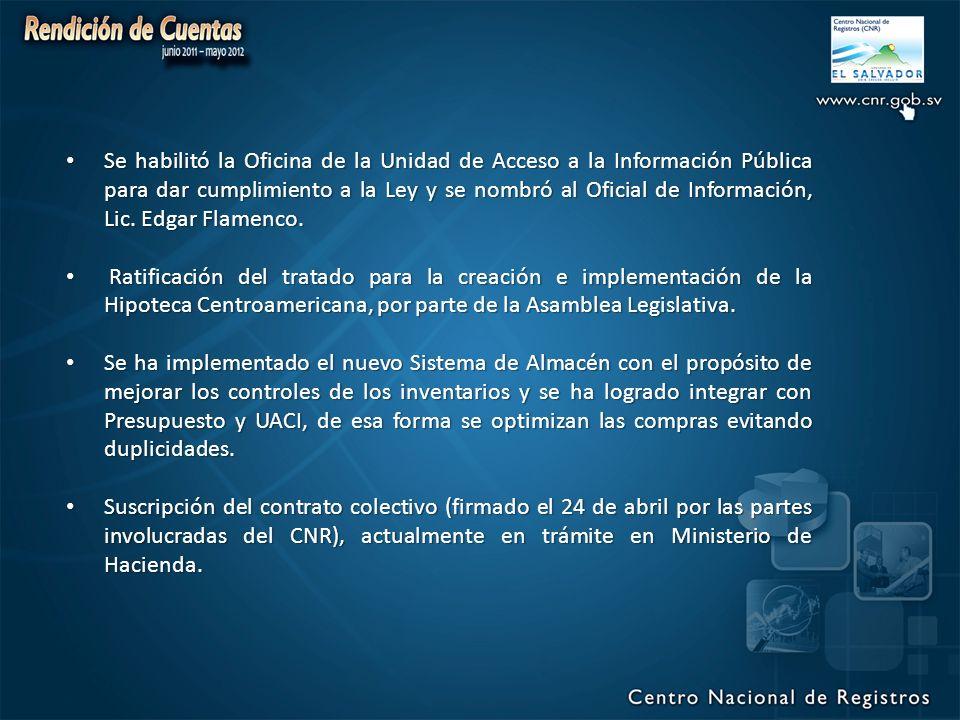 Se habilitó la Oficina de la Unidad de Acceso a la Información Pública para dar cumplimiento a la Ley y se nombró al Oficial de Información, Lic. Edgar Flamenco.