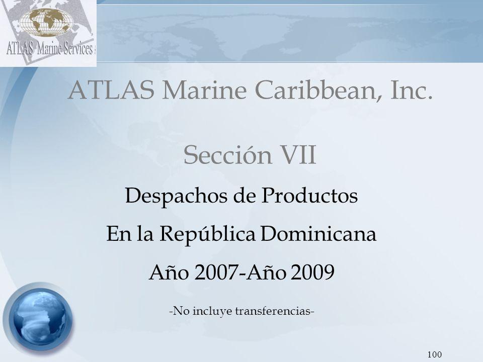 ATLAS Marine Caribbean, Inc. Sección VII