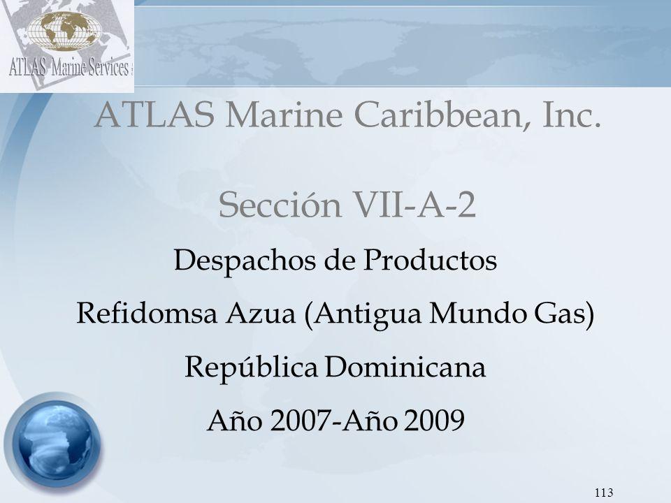 ATLAS Marine Caribbean, Inc. Sección VII-A-2
